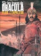 Hermann & Yves H  Sur Les Traces De Dracula Vlad L'empaleur Ed Casterman Tbe - Livres, BD, Revues