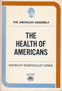 The Health Of Americans By Jones, Boisfeuillet (editor) (ISBN 9780133850628) - Medical/ Nursing