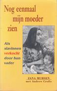 Nog Eenmaal Mijn Moeder Zien By Zana Muhsen (ISBN 9789032503963) - Books, Magazines, Comics