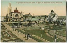 Exposition De Bruxelles 1910 Kiosque De Musique Et Section Allemande - Exhibitions