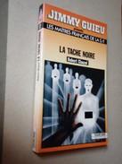 FLEUVE NOIR ANTICIPATION   Les Maîtres Français De La S.F.  LA TACHE NOIRE  Robert Clauzel  N° 37 - Fleuve Noir