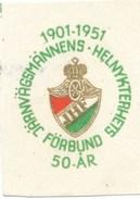 Schweden Eisenbahn Vignette 1951 50 Jahre Järnvägsmännens Helnykterhets Wappen - Eisenbahnverkehr