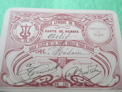 Carte De Membre Actif / Cercle Lyrique De Rouen / Siége Place De La Haute Vieille Tour/ROUEN/Hédain/Vers 1900      AEC51 - Musique & Instruments