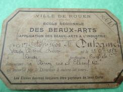 Carte D'Autorisation De Suivre Les Cours /Ecole Régionale Des Beaux-Arts//ROUEN/Duhamel/1900      AEC52 - Musique & Instruments