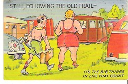 Still Following The Old Trail - It's The Big Things In Life That Count - Humour
