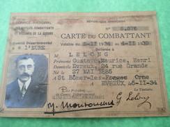 Carte Du Combattant/ Office National Des Mutilés ,Combattants Et Victimes De La Guerre/Lelong/Evreux/1934    AEC57 - Documents