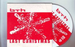 Cd Single 3 Titres : BTH ' Last Christmas ' - Dance, Techno & House