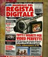 X MANUALE DEL REGISTA DIGITALE TOTAL TECHNOLOGY N.3 2005 - Informatica