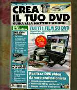 X CREA IL TUO DVD GUIDA ALLA MASTERIZZAZIONE TOTAL TECHNOLOGY N.2 2005 - Informatica