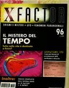 X XFACTOR 96 IL MISTERO DEL TEMPO OPERAZIONE UFO CASI PIU' FAMOSI IN BRASILE - Libri, Riviste, Fumetti