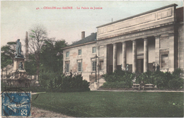 CHALON SUR SAONE (71) Le Palais De Justice - Affranchissement Rare - Belle Carte Postée - Chalon Sur Saone