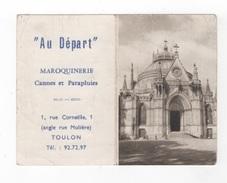 CALENDRIER PUBLICITAIRE AU DEPART - MAROQUINERIE CANNES ET PARAPLUIES - RUE CORNEILLE à TOULON - DREUX CLICHE M. HUTINET - Calendriers