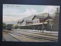 AK BAD ISCHL Bahnhof 1910  // D*24009 - Bad Ischl