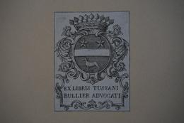 Ex-libris Héraldique Français  XVIIIème - TUSSANI BULLIER Avocat - Ex-libris