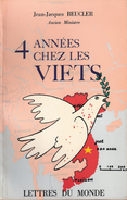 4 ANNEES CHEZ VIET RECIT OFFICIER TABOR MAROCAIN INDOCHINE RC4 CAO BANG PRISON CAMP VIETMINH EVADE - Books