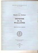 DEFENSE DE LA WALLONIE Un Inédit De Maurice Des Ombiaux -Préface Dédicacée De Jean-Marie Horremans , C.H.A.T. Thuin 1980 - Culture