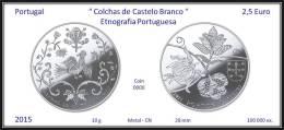 PORTUGAL - 2015 - 2,5 € ( Euro ) - UNC.- Colchas De Castelo Branco - Etnografia Portuguesa - Portugal