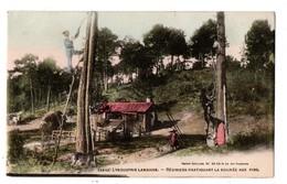 40 - L'IINDUSTRIE LANDAISE . Résiniers Pratiquant La Saignée Aux Pins - Réf. N°1552 - - France