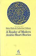 A Reader Of Modern Arabic Short Stories By Sabry Hafez (ISBN 9780863560873) - Literary Criticism
