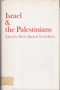 Israel & The Palestinians By Davis, Uri; Yuval-Davis, Nira; MacK, Andrew (eds.) (ISBN 9780903729123) - History