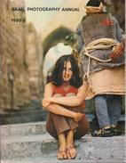 ISRAEL PHOTOGRAPHY ANNUAL 1969 Edited By Peter Marom - Cultural