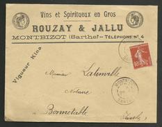 """"""" Vins & Spiritueux ROUZAY & JALLU """" à MONTBIZOT - SARTHE / Vignette Au Verso / Enveloppe 1911"""