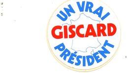 """Autocollant """"Giscard. Un Vrai Président"""". (Années 70-80). - Autocollants"""