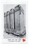 15556-LE-ETATS UNIS-HOTEL TAFT-NEW YORK-7th AVENUE AT 50th STREET--ON TIMES SQUARE AT RADIO CITY - Time Square