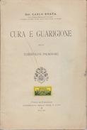 """""""CURA E GUARIGIONE DELLA TUBERCOLOSI POLMONARE"""" - DOTT. CARLO RUATA - 16X23,5 - PAGINE 102 - Medecine, Psychology"""
