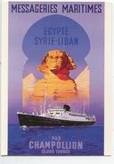Messageries Maritimes Paquebot CHAMPOLLION Egypte Syrie Liban (15 000 Tonnes) éd Pro Artis - Illustrateurs Pub - Reclame