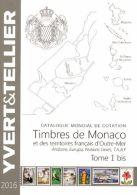 Catalogue De Timbres-Poste - Tome 1 Bis, Timbres De Monaco Et Des Territoires Francais D´outre-Mer, Andorre, Europa, Nat - Cataloghi