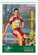 Stéphane BARTHE , Autographe Manuscrit, Dédicace . Cyclisme. 2 Scans. Casino AG2R - Ciclismo