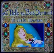 La Belle Au Bois Dormant - Raconté Par Michèle Morgan - Livre Et Disque 33 T. - Un Album Du Petit Ménestrel N°45 - 1959 - Livres, BD, Revues