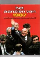 Het Aanzien Van 1987. Twaalf Maanden Wereldnieuws In Beeld. Nieuw. 2 Scans - Geschiedenis