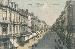 LEUVEN / STATIESTRAAT / RUE DE LA STATION / BERLITZ SCHOOL / CAFE DES BRASSEURS 1917  FELDPOST ZONDER STEMPEL - Leuven