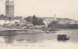 ENVIRONS DE NANTES  OUDON - VUE GENERALE - LL Circulée Timbrée 1906 - Oudon