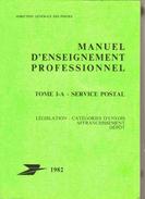 1982 DG POSTES Rare Manuel ENSEIGNEMENT PRO SERVICE POSTAL Illustré - Timbres
