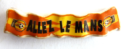 FEVE MOULIN A HUILE MH ALLEZ LE MANS ECHARPE 2007 - Histoire