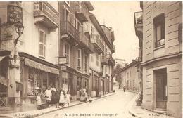 AIX LES  BAINS ( Savoie )  RUE  GEORGES 1 Er - Aix Les Bains