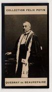 Collection Felix Potin - 1898 - REAL PHOTO - Quesnay De Beaurepaire, Pres. De La Chambre Des Requêtes, à La Cour De Cass - Félix Potin
