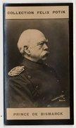 Collection Felix Potin - 1898 - REAL PHOTO - Prince De Bismark, Otto Von Bismarck-Schönhausen - Félix Potin