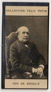 Collection Felix Potin - 1898 - REAL PHOTO - Jacques Victor Albert, Duc De Broglie, Diplomate Et Homme D'État Français - Félix Potin