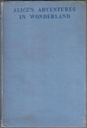 ALICE'S ADVENTURES IN WONDERLAND (Second Impression Of 1948 Edition) - Enfants