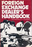 Foreign Exchange Dealer's Handbook By Raymond G. F. Coninx (ISBN 9780875513508) - Economics