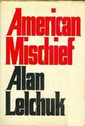 American Mischief By Lelchuk, Alan (ISBN 9780374104214) - Other