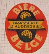 ETIQUETTE BIERE BELGE BRASSERIE D'AUDREGNIES - Birra