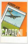 CARTOLINA POSTALE ANNI 30 NON VIAGGIATA -AEROPLANI CAPRONI (CM242 - Other