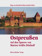 Ostpreußen. Auf Den Spuren Von Marion Gräfin Dönhoff - Books, Magazines, Comics