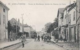 Lot De 2 Cartes Aixe S/Vienne - Arrivée Du Tramway Et Entrée Du Champ De Foire - 1918 - Attelage De Boeufs, Tram - Aixe Sur Vienne