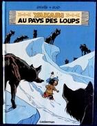 Derib + Job - YAKARI - N° 8 - Yakari Au Pays Des Loups - Casterman - ( E.O. 1983 ) . - Yakari